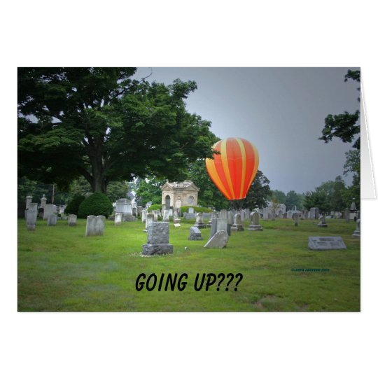 Balloon in a Cemetary, going up??? Card