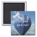 Balloon!  Let your  spirit soar,  magnet