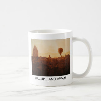 Balloon, UP...UP... AND AWAY! Coffee Mug
