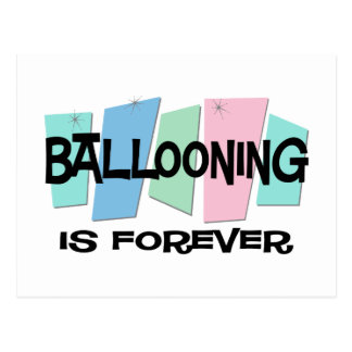 Ballooning Is Forever Postcard