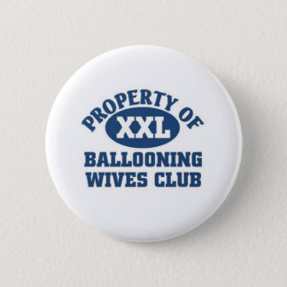 Ballooning wives club pinback button