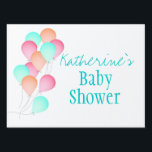 "Balloons Baby Shower Sign<br><div class=""desc"">Pretty shades of pink,  orange and aqua balloons to welcome baby or for any occasion.  Personalize text as needed.</div>"