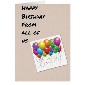 BALLOONS FOR YOU HAPPY BIRTHDAY FROM ALL OF US CARD