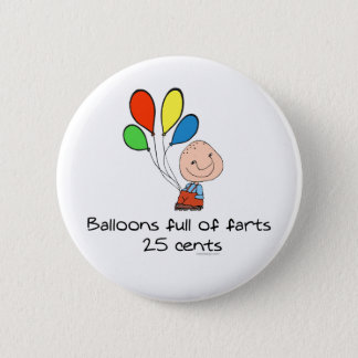 Balloons full of farts pinback button