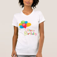 Balloons Happy Birthday T-Shirt
