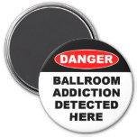 Ballroom Addictions Magnets