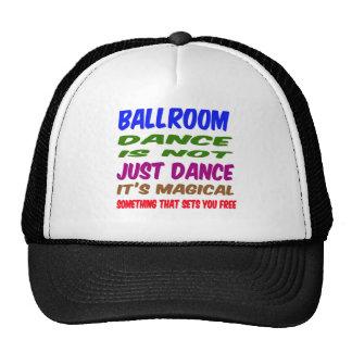 Ballroom Dance is not just dance It's magical Trucker Hats