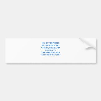 ballroom dancing bumper stickers