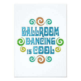 Ballroom Dancing is Cool 5x7 Paper Invitation Card