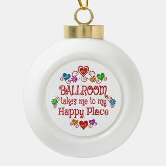 Ballroom Happy Place Ceramic Ball Christmas Ornament
