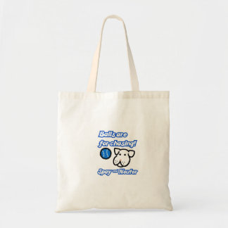 Balls are for Chasing Spay and Neuter Tote Bag