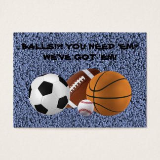BALLS!?! (baseball, football, basketball, soccer) Business Card