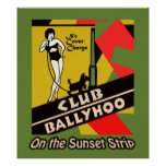Ballyhoo del club en la tira de la puesta del sol poster