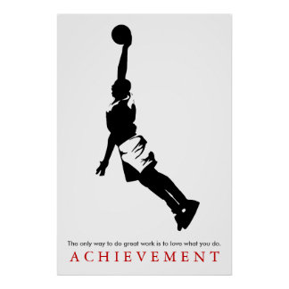Baloncesto de motivación del logro blanco negro póster