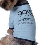 Baloncesto del 99% ropa de perro