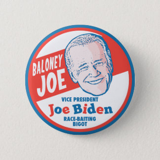 Baloney Joe Biden Pinback Button