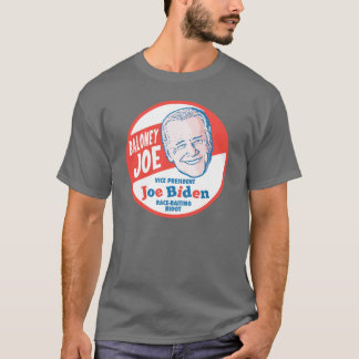 Baloney Joe Biden T-Shirt