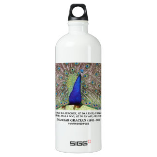 Baltasar Gracian At 20 A Man Is A Peacock Quote Aluminum Water Bottle