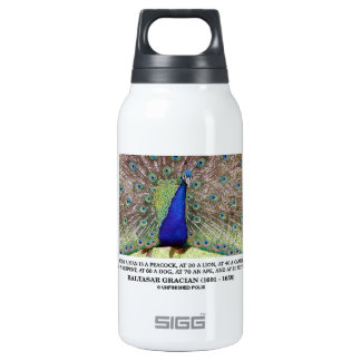 Baltasar Gracian At 20 A Man Is A Peacock Quote Insulated Water Bottle