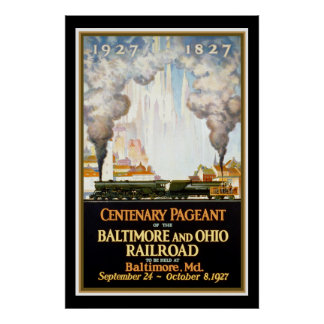 Baltimore and Ohio Railroad Centenary Pageant Poster
