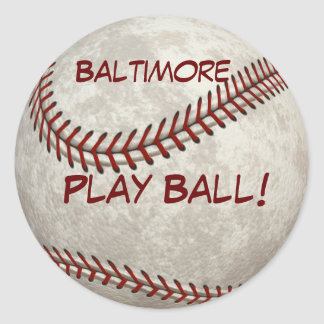Baltimore Baseball  Play Ball! American Past-time Classic Round Sticker