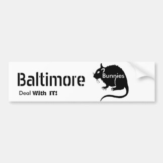 "Baltimore ""Bunnies"" RATS Deal With IT! Bumper Stic Bumper Sticker"