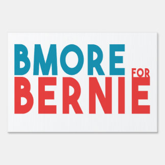Baltimore for Bernie Yard Sign