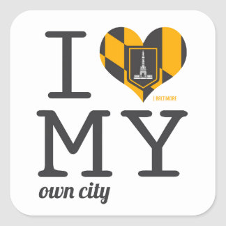 Baltimore Maryland I love my own city Square Sticker