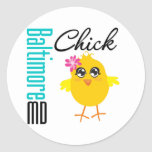 Baltimore MD Chick Round Stickers