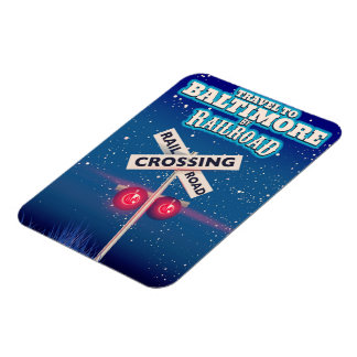 Baltimore Railroad crossing travel poster. Magnet