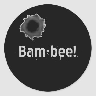 ¡Bam-abeja! pegatina de la guerra con el agujero