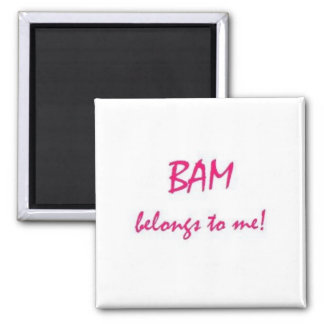 BAM Belongs to Me 2 Inch Square Magnet