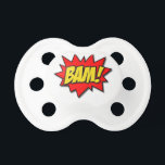 """BAM! PACIFIER<br><div class=""""desc"""">BOOM! BAM! POW! Show off your love of all things super and comical with this design!</div>"""