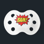 "BAM! PACIFIER<br><div class=""desc"">BOOM! BAM! POW! Show off your love of all things super and comical with this design!</div>"