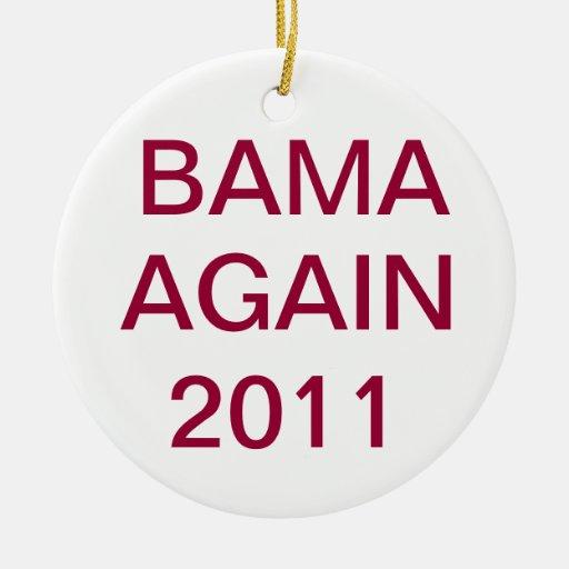 """""""BAMA AGAIN"""" Ornament"""