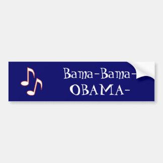 Bama-Bama-OBAMA- Bumper Sticker