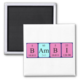 Bambi periodic table name magnet