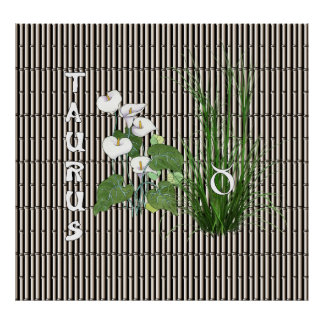Bamboo and Lily Taurus Poster
