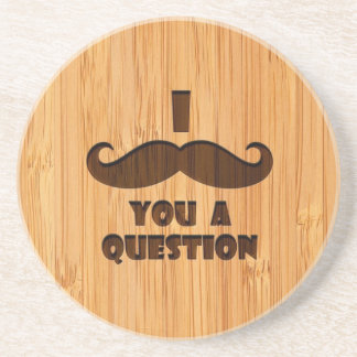 Bamboo Look Engraved I Mustache You A Question Beverage Coasters