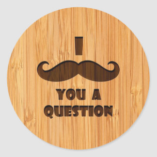 Bamboo Look Engraved I Mustache You A Question Stickers