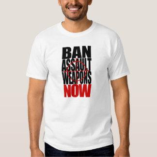 Ban Assault Weapons NOW! Shirt