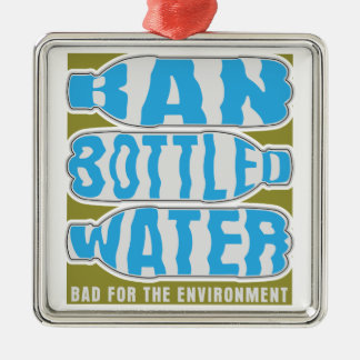 Ban Bottled Water Ornaments