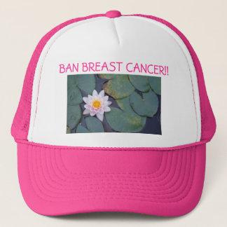 BAN BREAST CANCER!! TRUCKER HAT