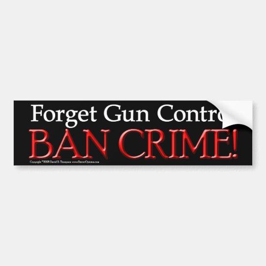 Ban Crime Bumper Sticker