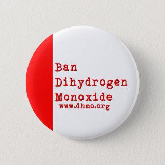 Ban Dihydrogen Monoxide Button