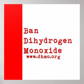 Ban Dihydrogen Monoxide Poster