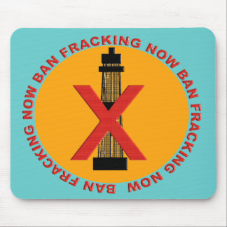 Ban Fracking Mouse Pad