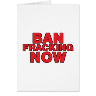 Ban Fracking Now Card