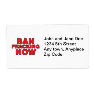 Ban Fracking Now Label