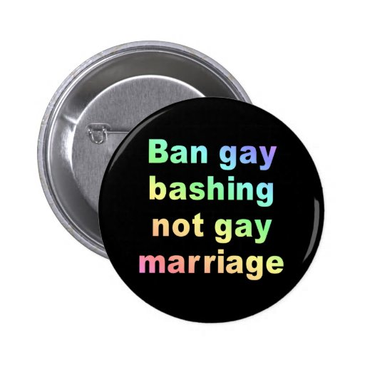 ban gay bashing buttons